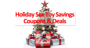 Holiday Sex Toy Deals & Christmas Sex Toy Specials